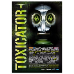 TOXICATOR 2010 | Poster