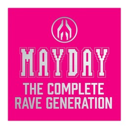 MAYDAY | The Complete Rave Generation