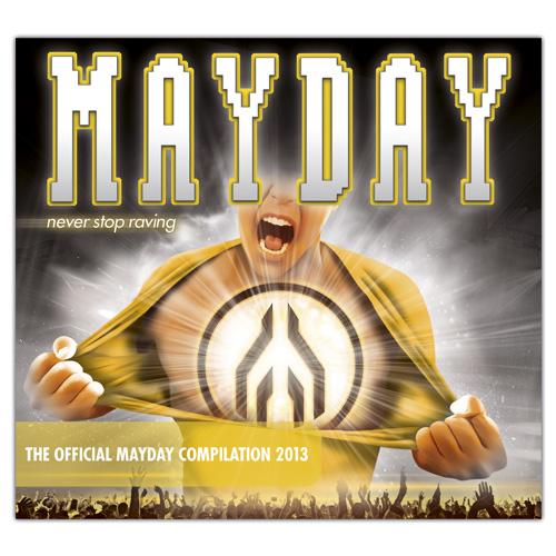 MAYDAY 2013 | Compilation
