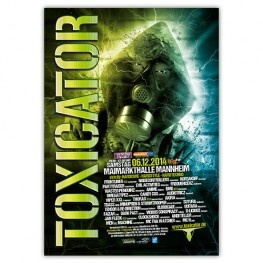 TOXICATOR 2014 | Poster | A0